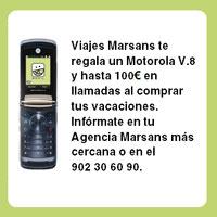 Viajes Marsans regalará un Motorola V8 y hasta 100euros en llamadas