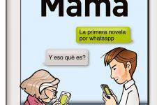 WhatsApp y madres, una relación turbulenta