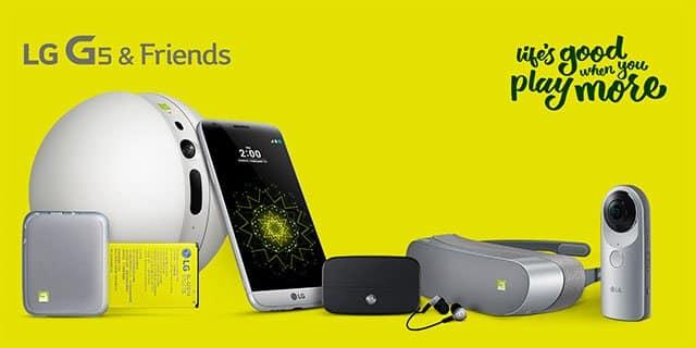 LG G5 & Friends