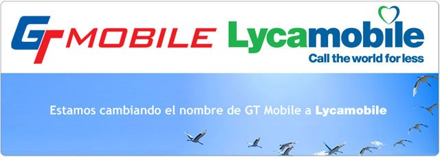 GT Mobile y Lycamobile