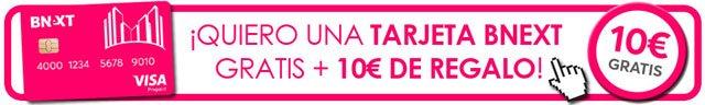 pedir una tarjeta Bnext con 10 euros gratis