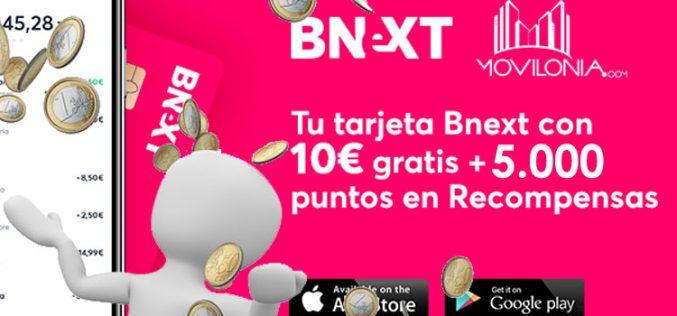 Movilonia y Bnext regalan 10 euros y 5.000 puntos a las nuevas activaciones