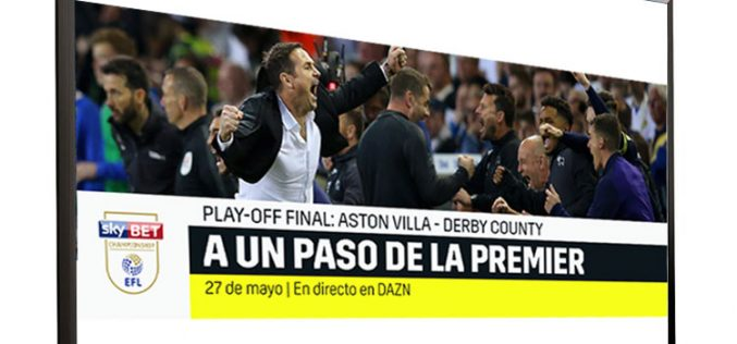 Dazn emite la final de los playoffs de la EFL Championship