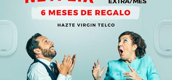 Netflix gratis y 10GB de regalo, la última oferta especial de Virgin Telco