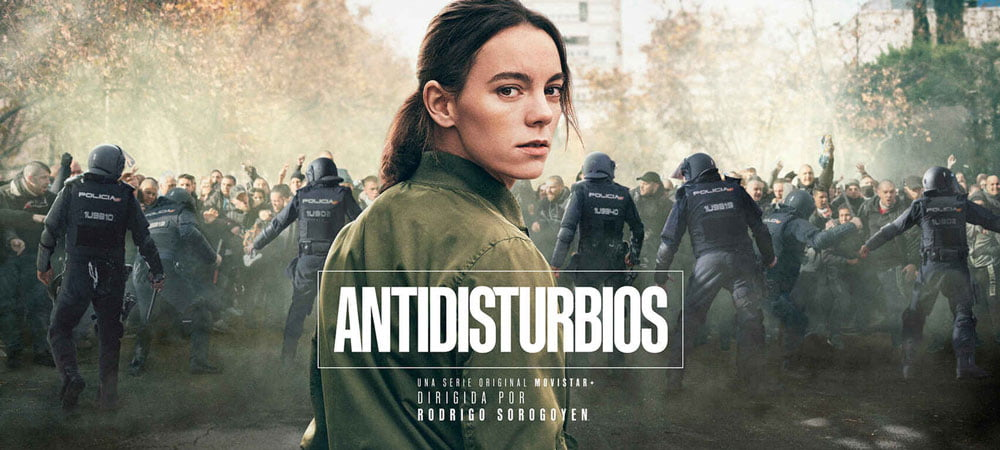 Antidisturbios, serie original de Movistar+