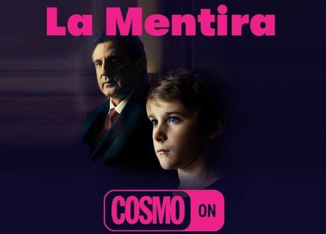 La Mentira en el canal Cosmo ON en Movistar+