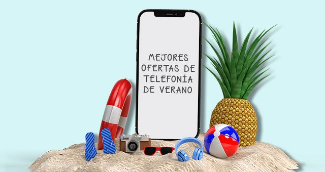 ofertas de verano de telefonía