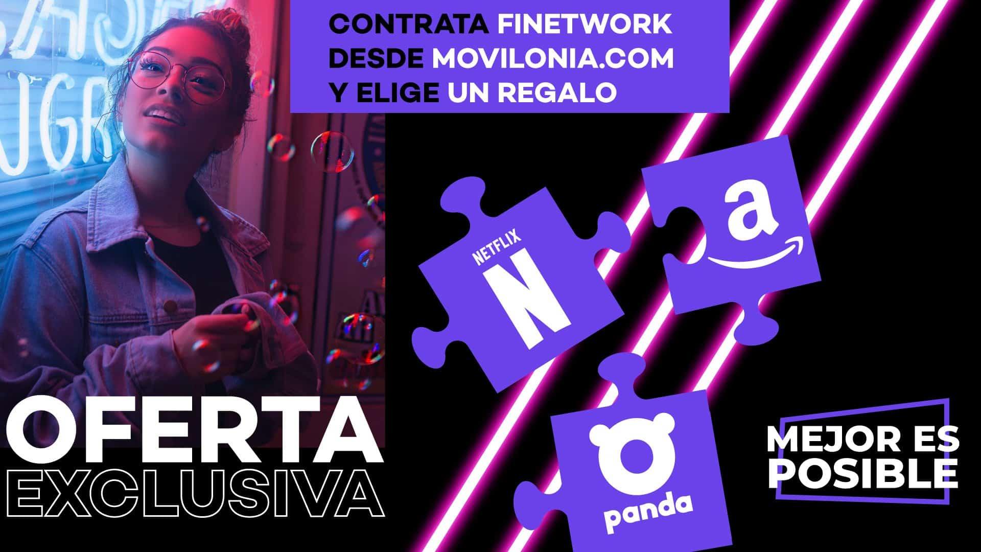 oferta especial de Finetwork y Movilonia.com